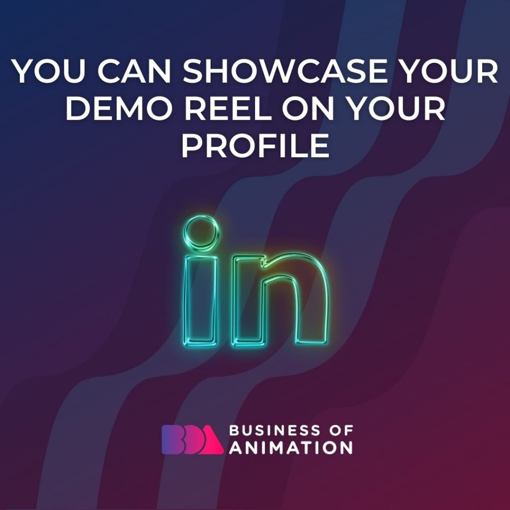 You Can Showcase Your Demo Reel On Your Profile