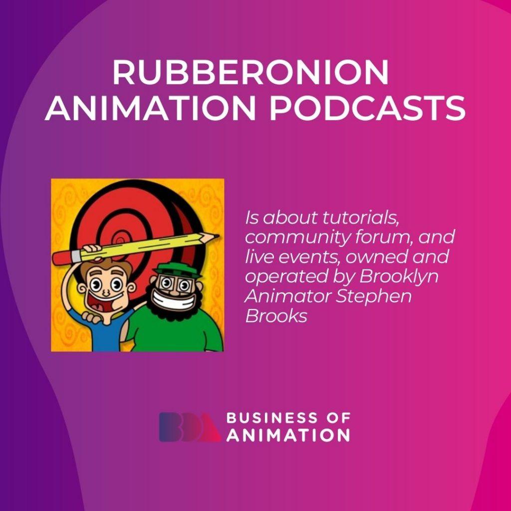 RubberOnion Animation Podcasts