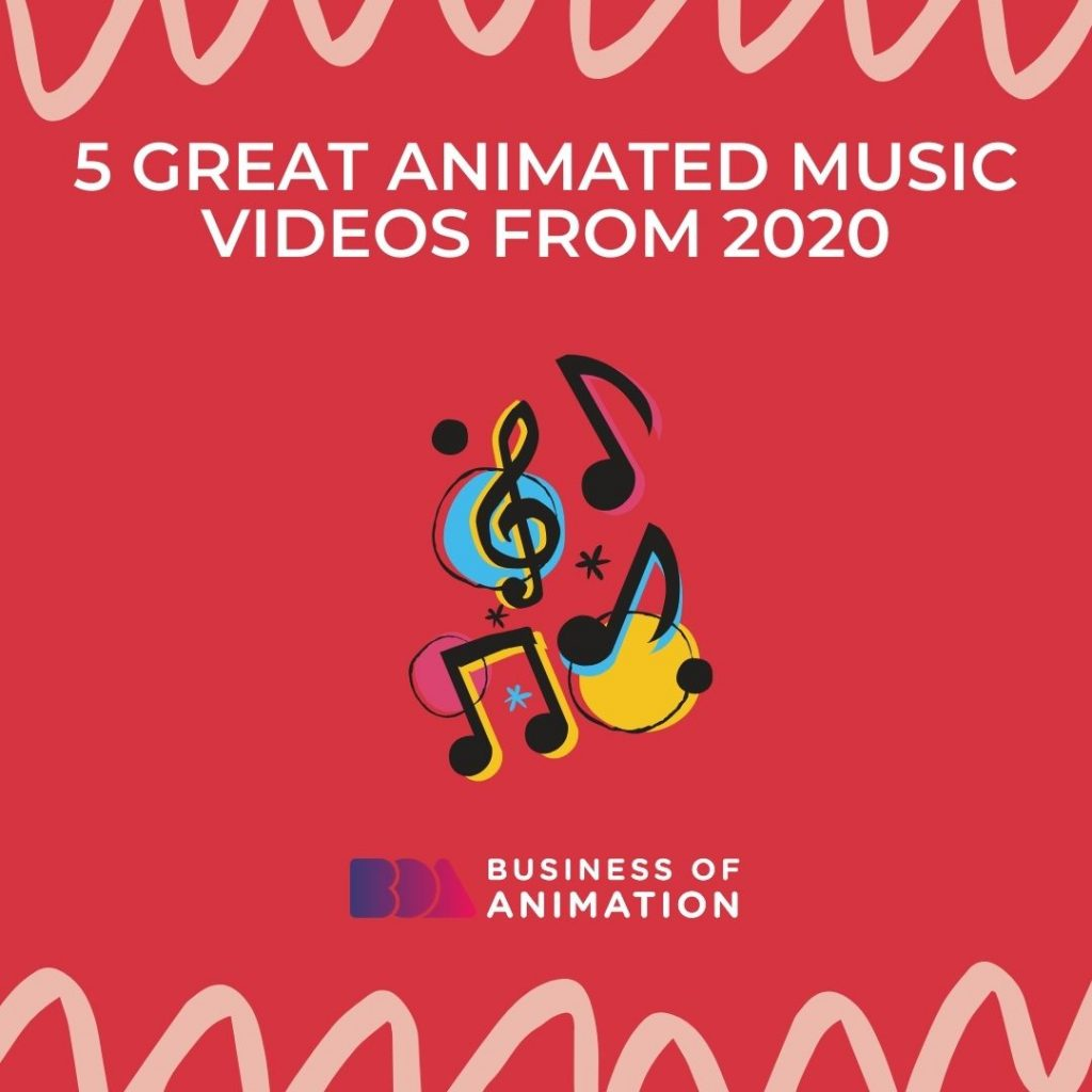 5 Great Animated Music Videos from 2020