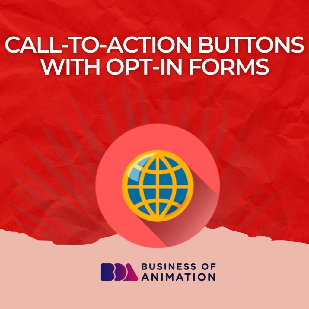 Call-to-action buttons with opt-in forms