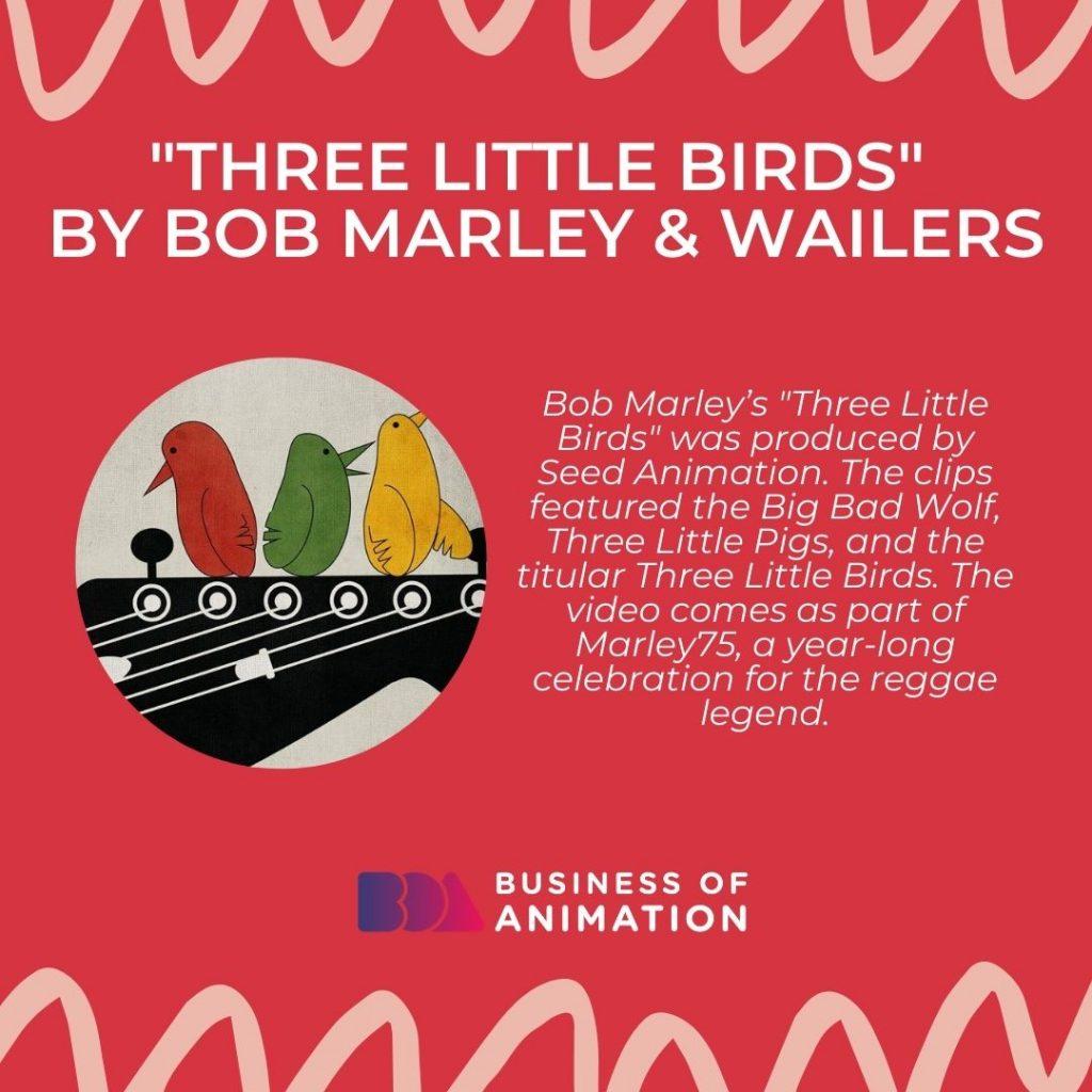 """Three Little Birds"" by Bob Marley & Wailers"