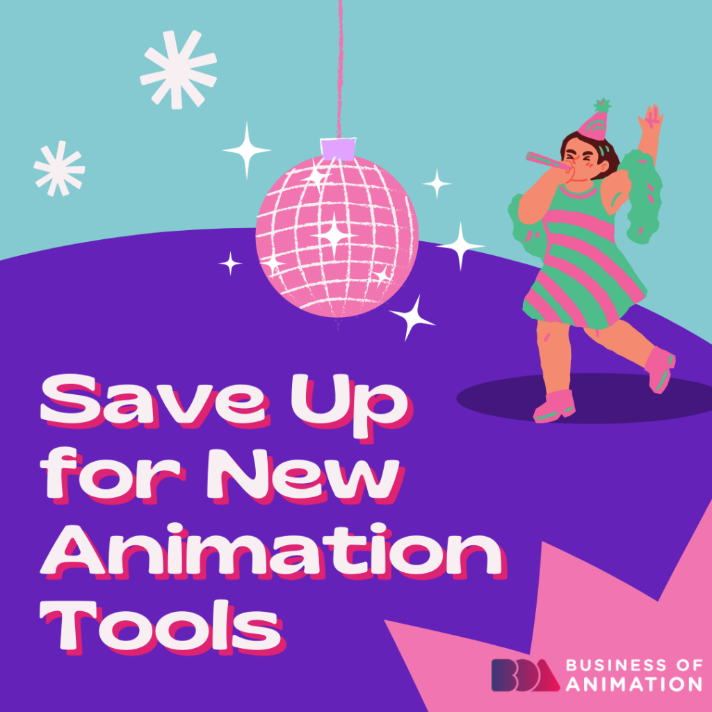 Save Up for New Animation Tools