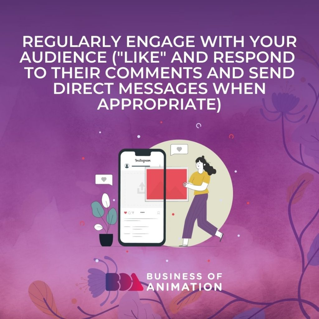 Regularly Engage With Your Audience
