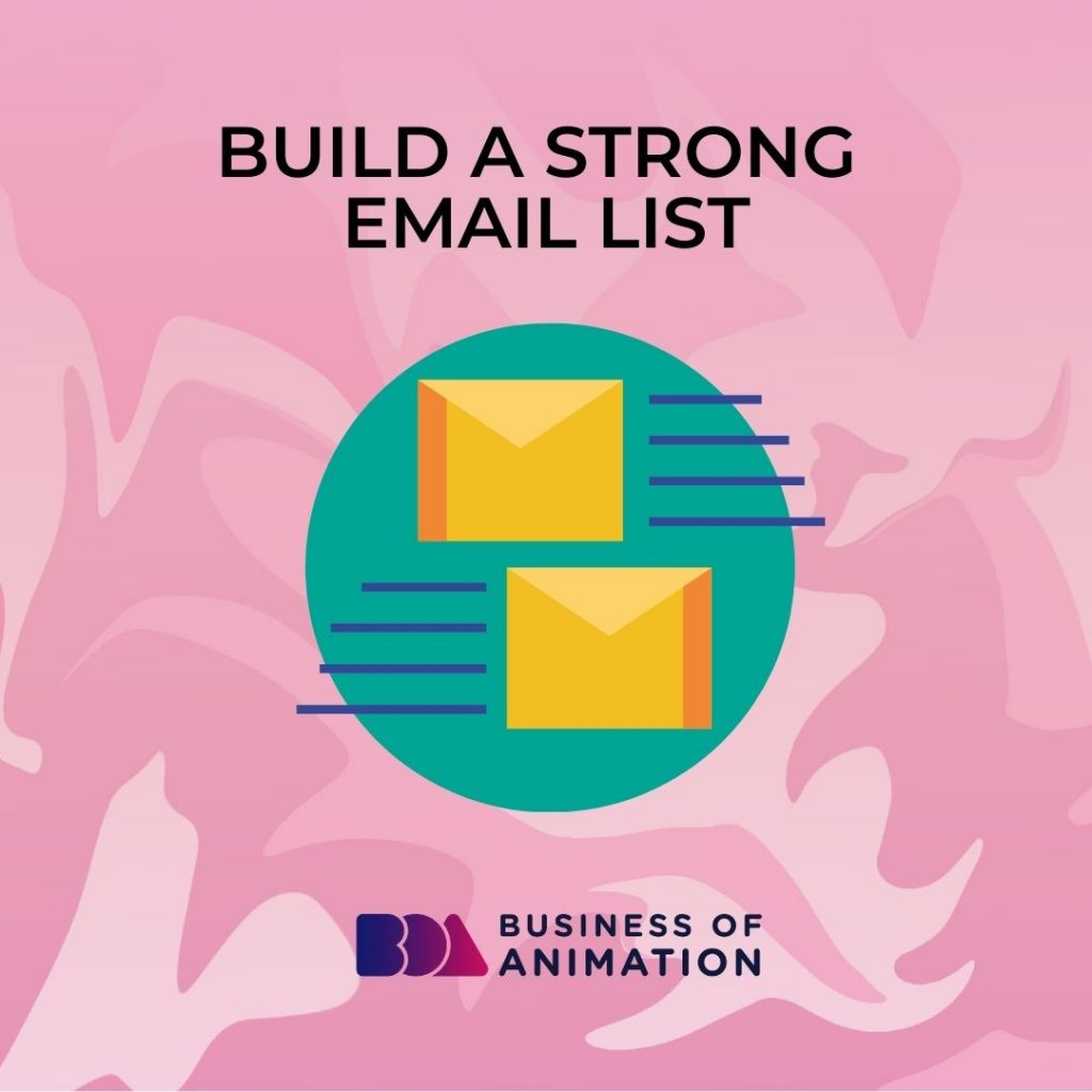 Build a Strong Email List