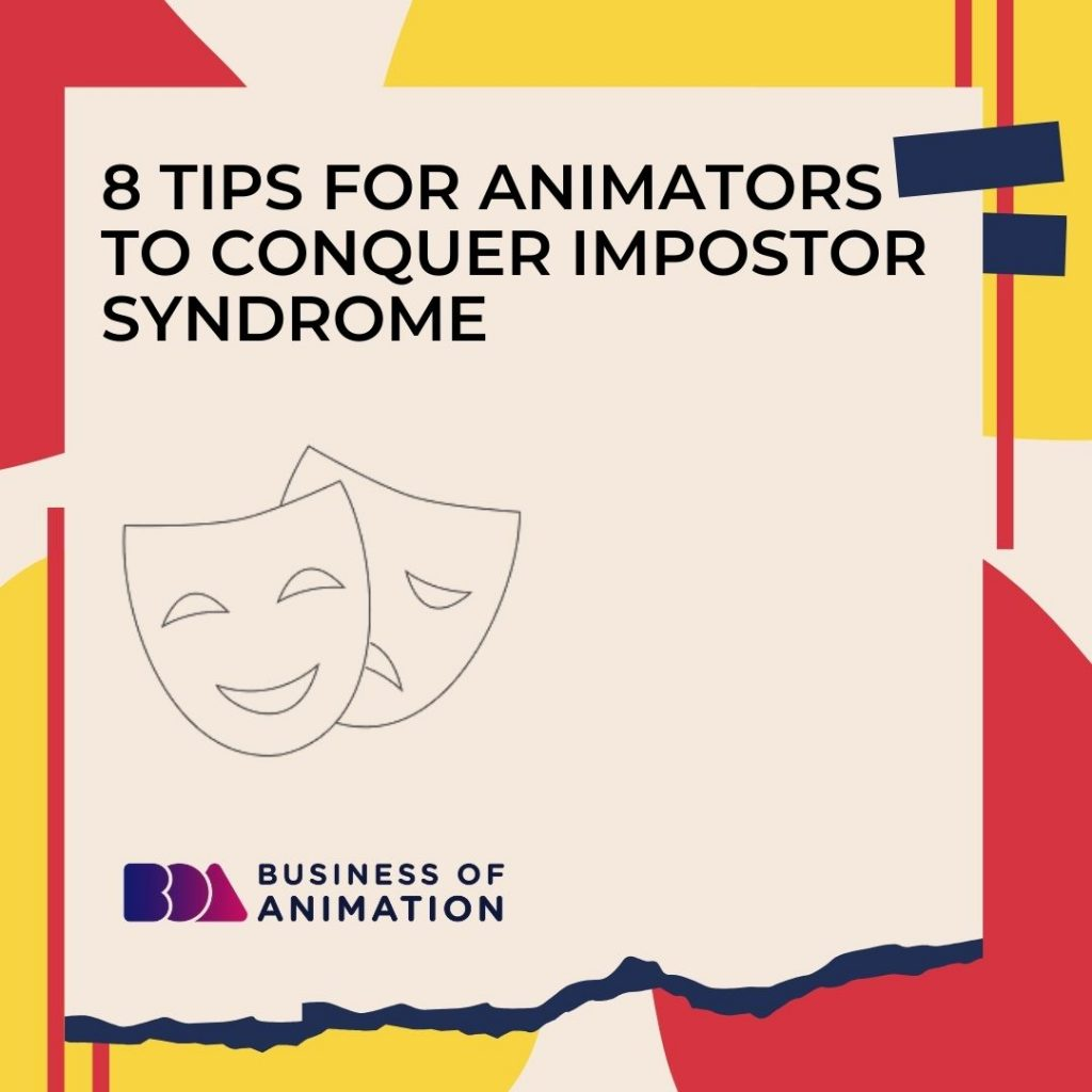 8 Tips for Animators to Conquer Impostor Syndrome