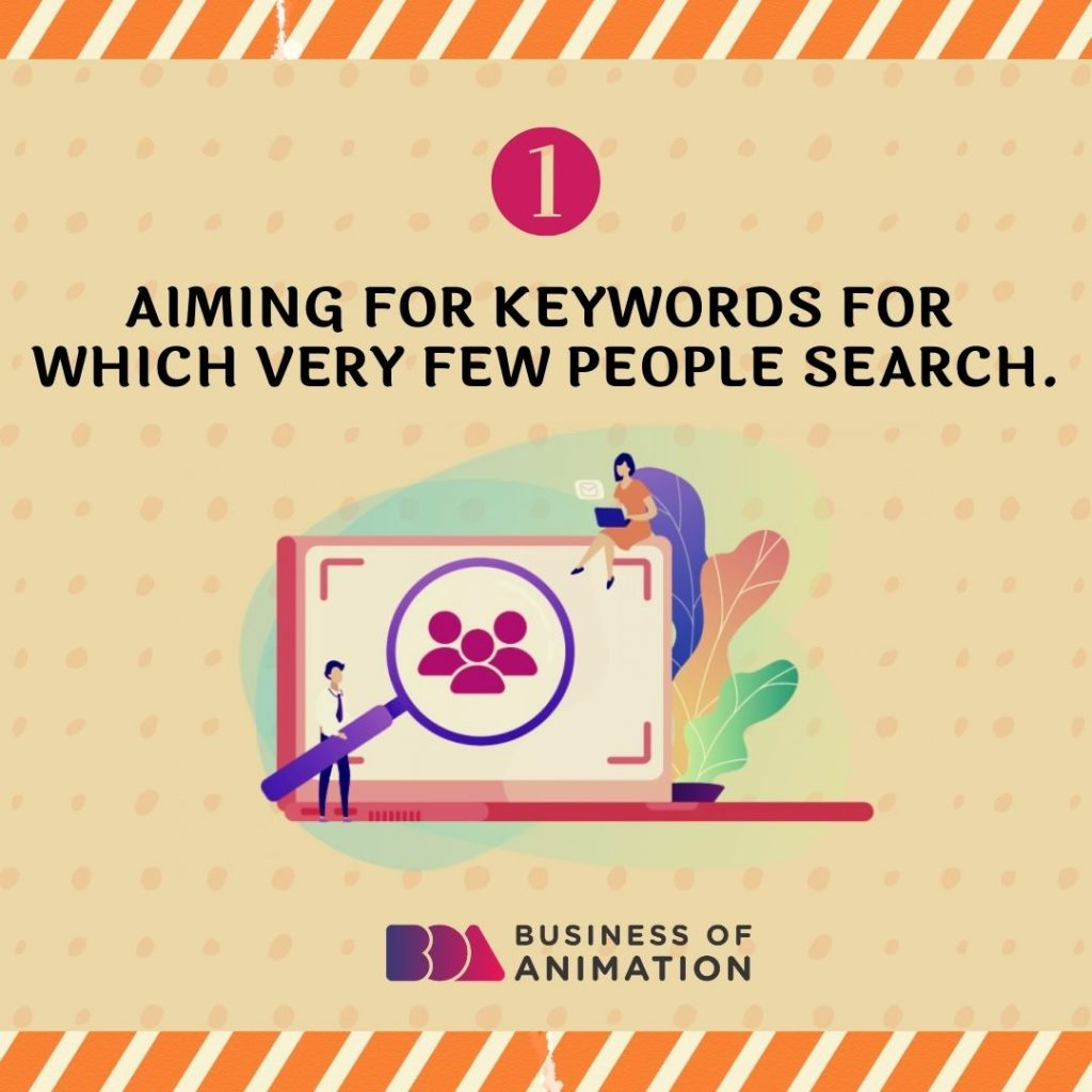 Aiming for Keywords for Which Very Few People Search