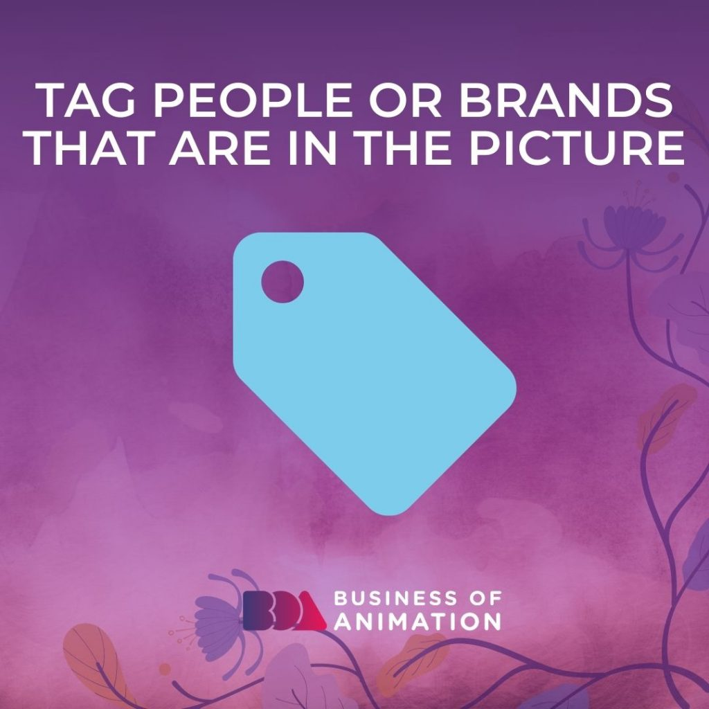 Tag People Or Brands That Are In the Picture