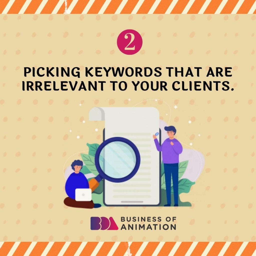 Picking Keywords That Are Irrelevant to Your Clients