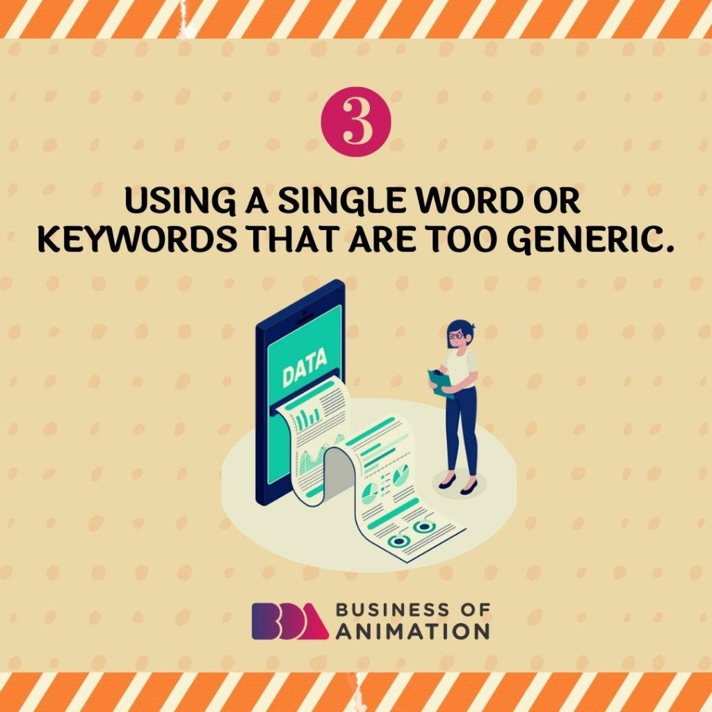 Using a Single Word or Keywords That Are Too Generic
