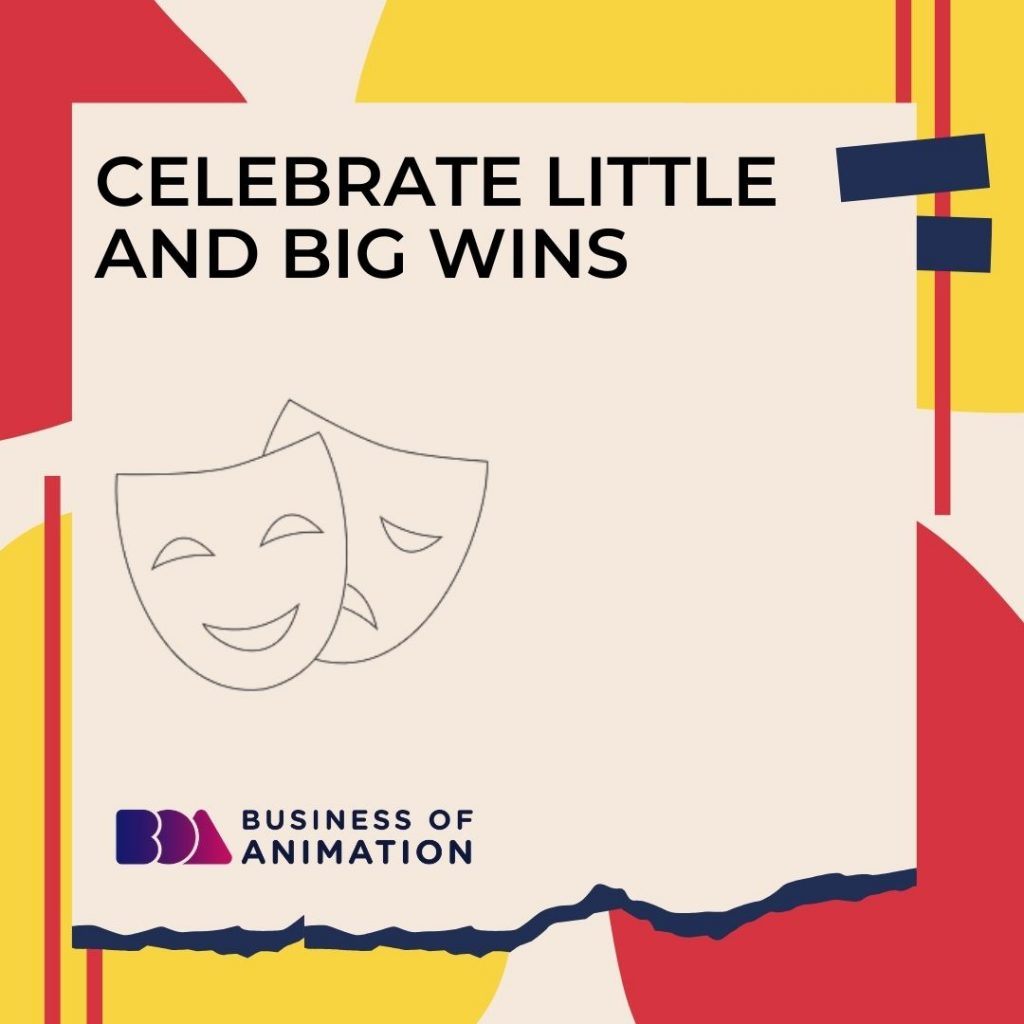 Celebrate Little and Big Wins