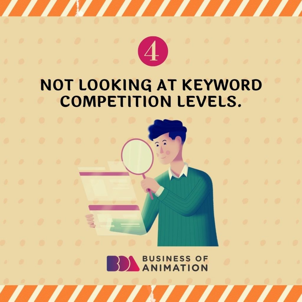 Not Looking at Keyword Competition Levels