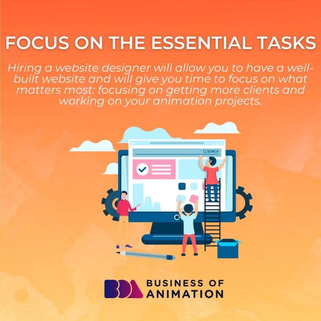 Focus on the Essential Tasks