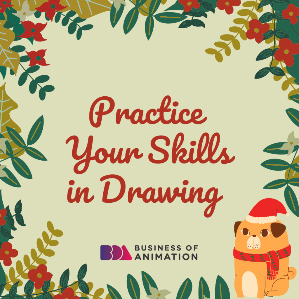 Practice Your Skills In Drawing