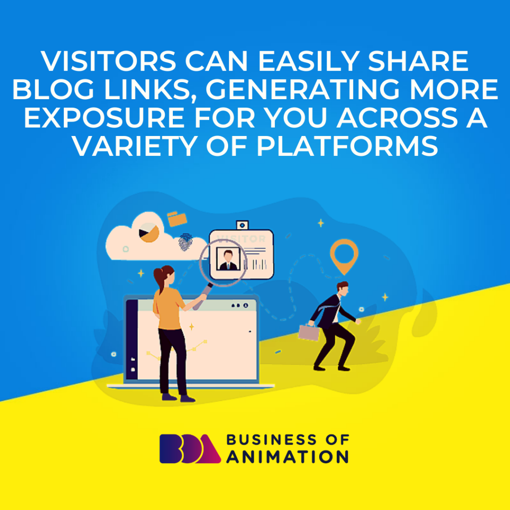 Visitors Can Easily Share Blog Links, Generating More Exposure for You Across a Variety of Platforms