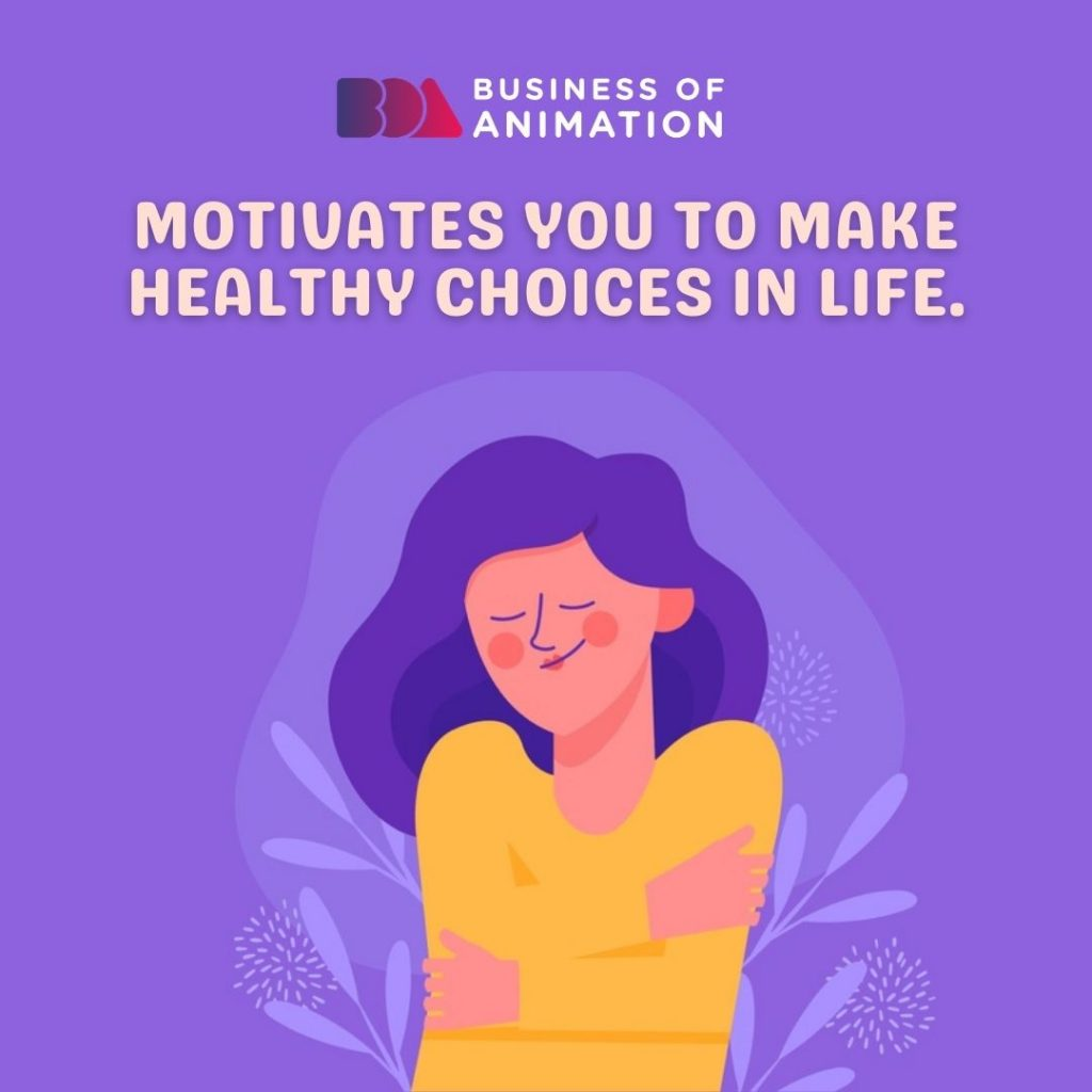 Motivates You to Make Healthy Choices In Life