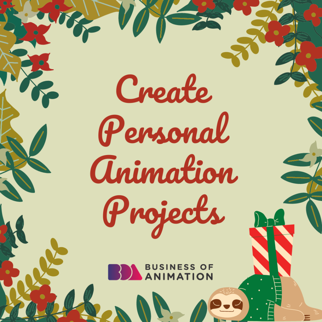 Create Personal Animation Projects