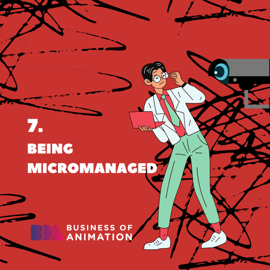 Being Micromanaged