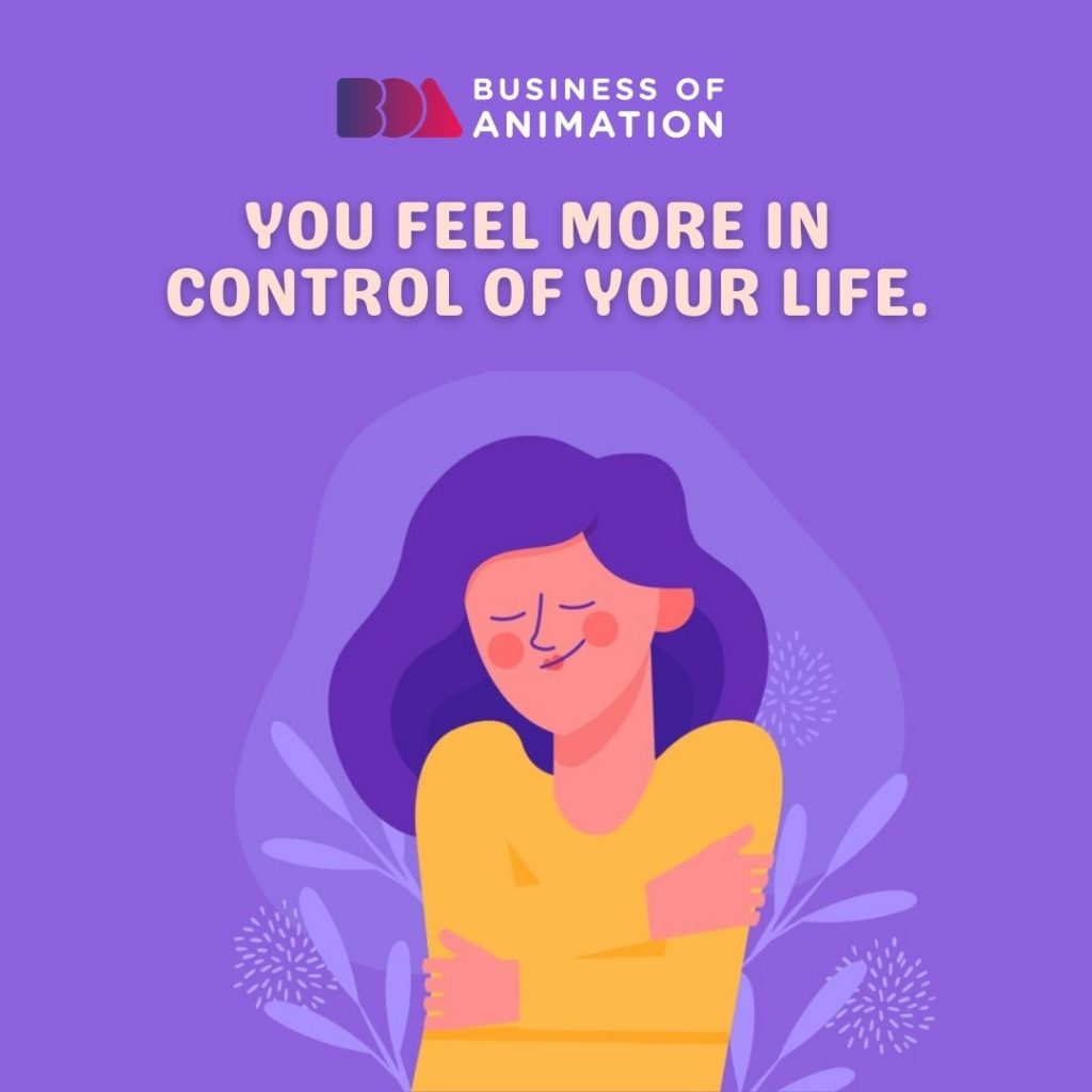 You Feel More In Control of Your Life