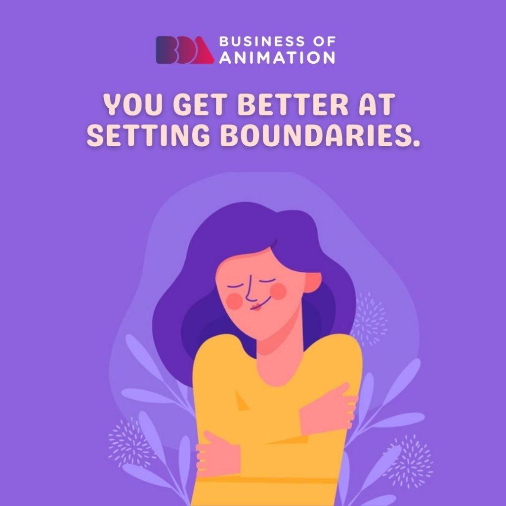 You Get Better at Setting Boundaries