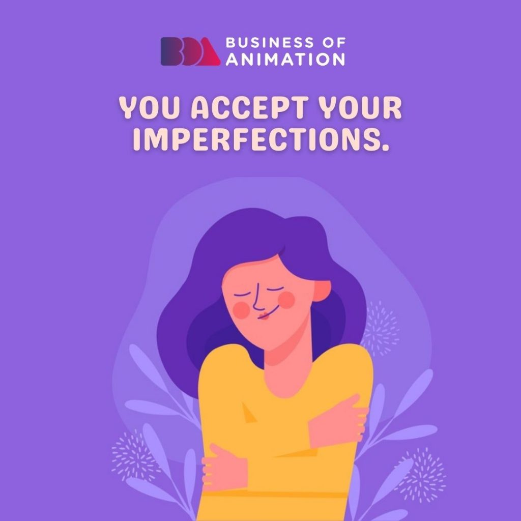 You Accept Your Imperfections