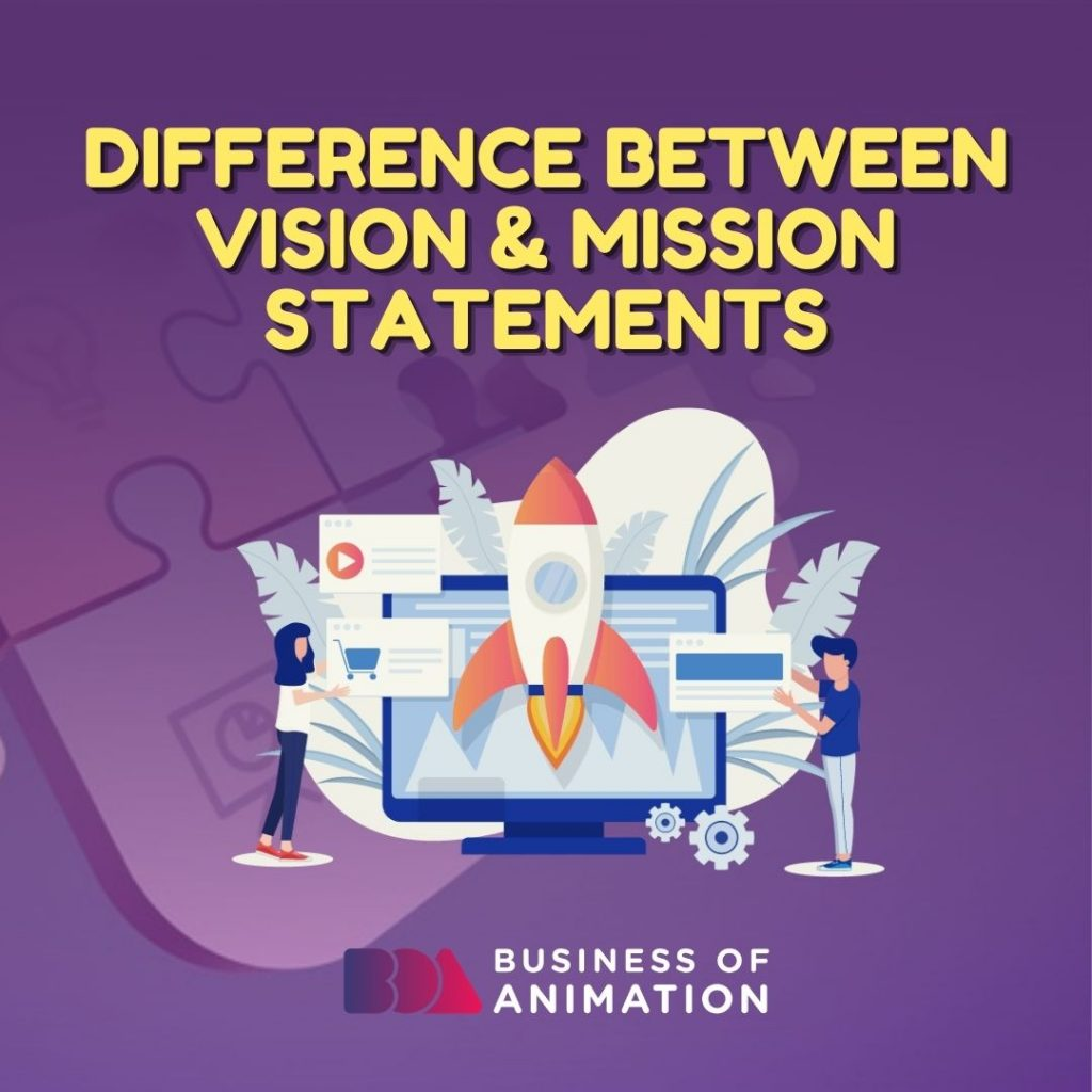 Difference Between Vision & Mission Statements