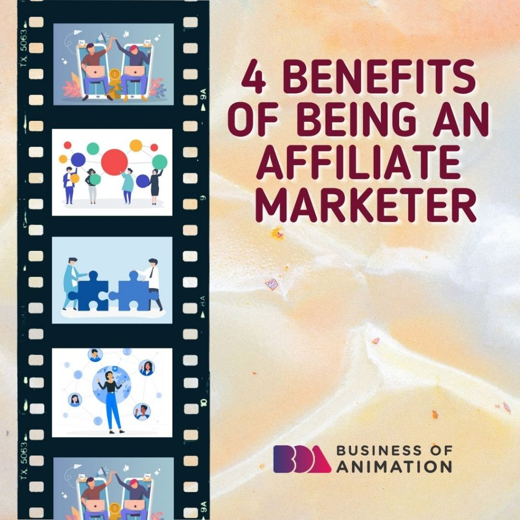 4 Benefits of Being an Affiliate Marketer