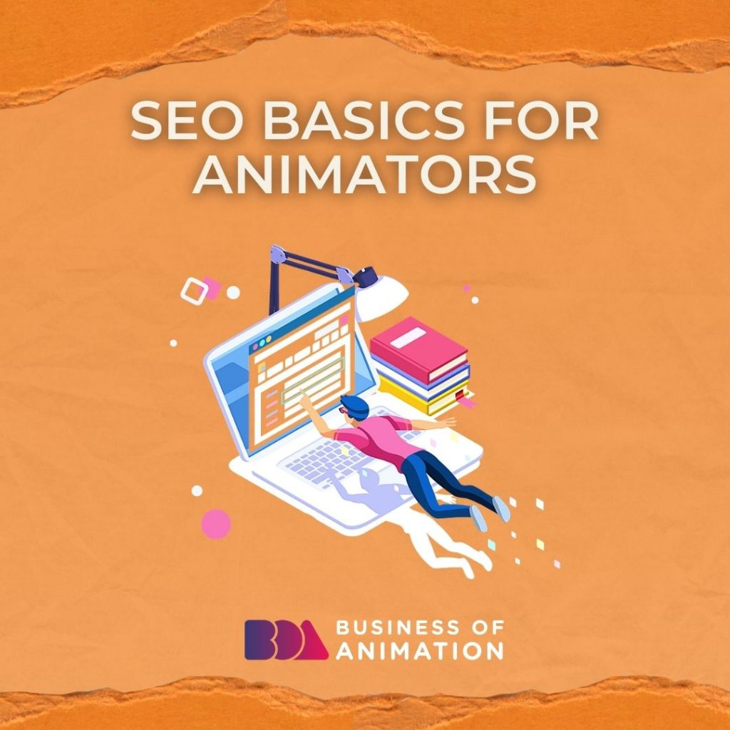 SEO Basics for Animators