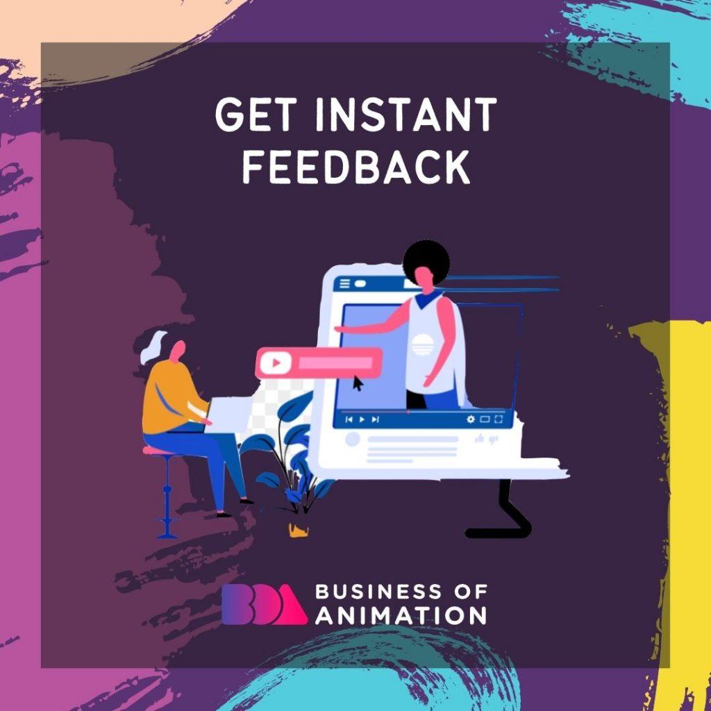 Get instant feedback