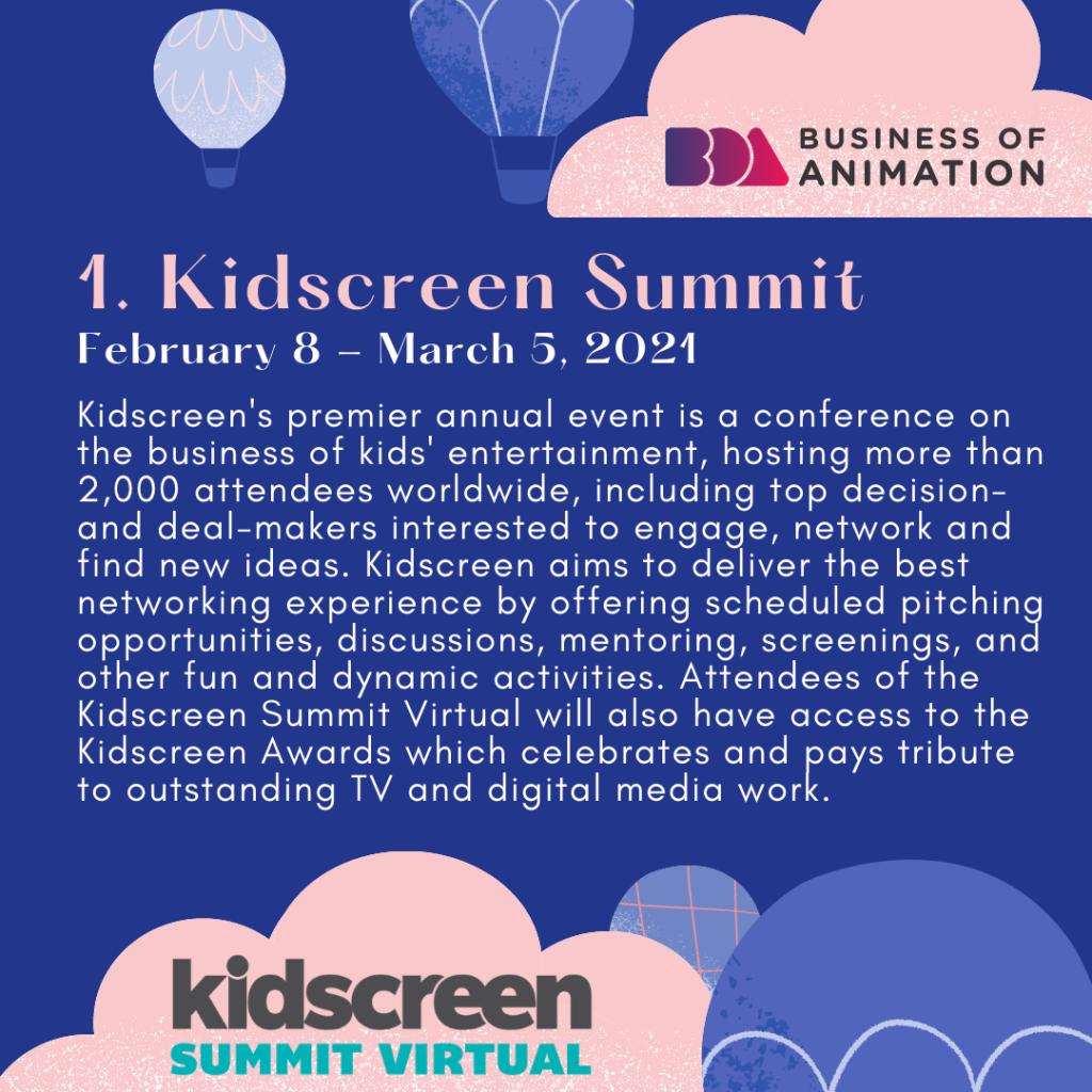 Kidscreen Summit (February 8 - March 5, 2021)