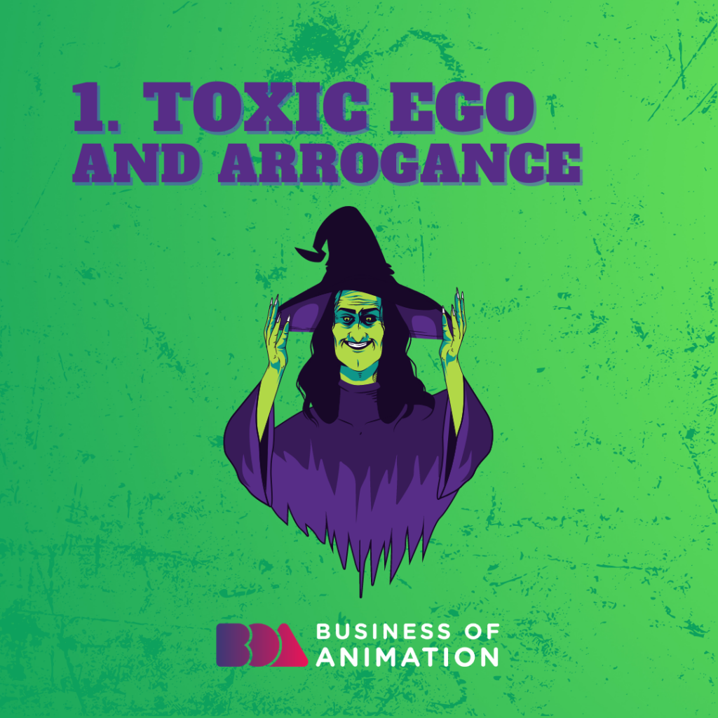 Toxic Ego and Arrogance