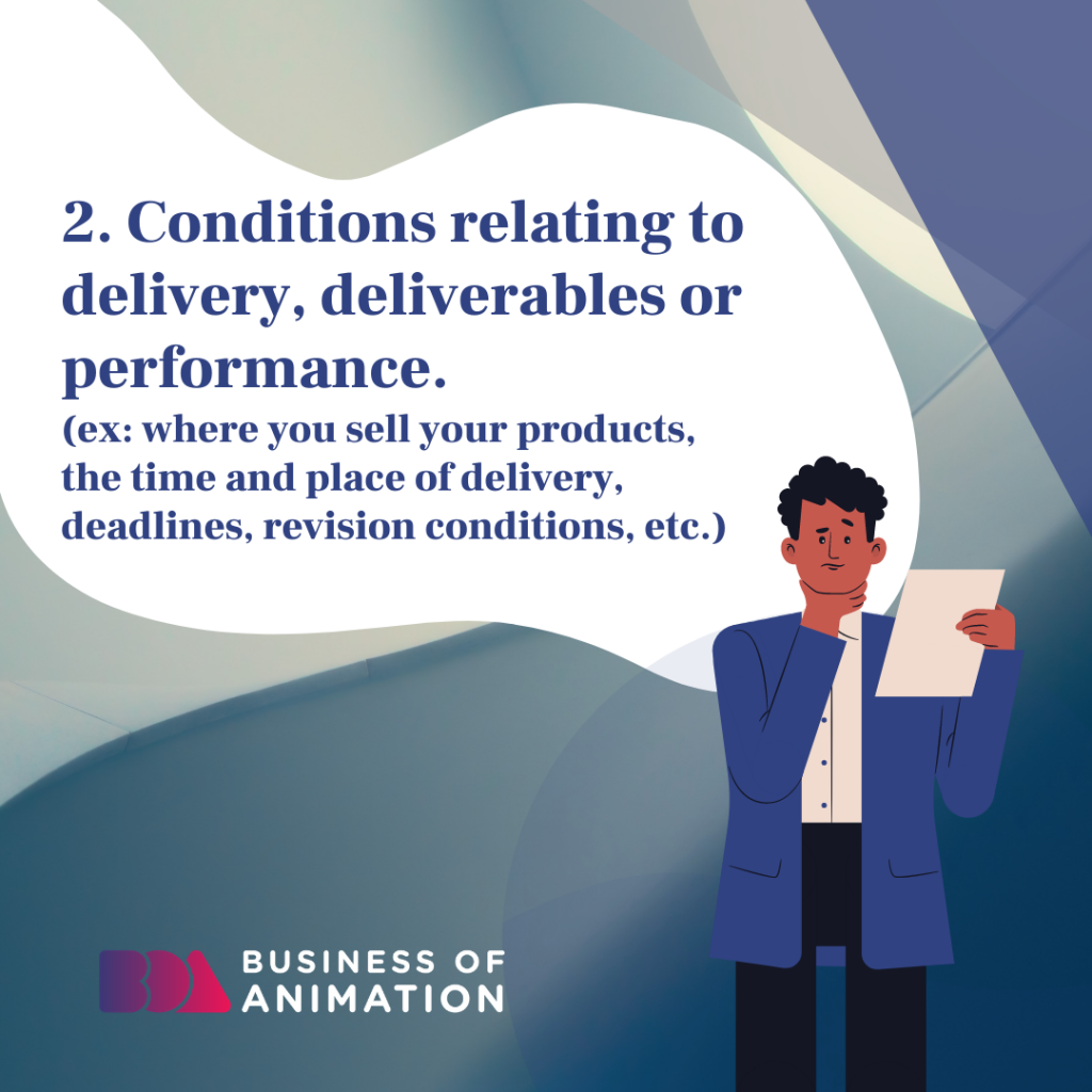 Conditions relating to delivery or performance