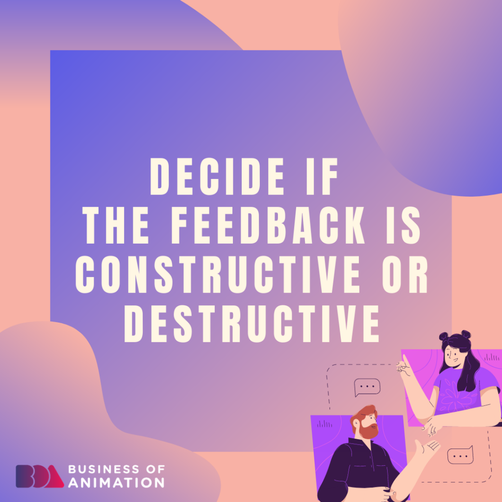 Decide if the feedback is constructive or destructive