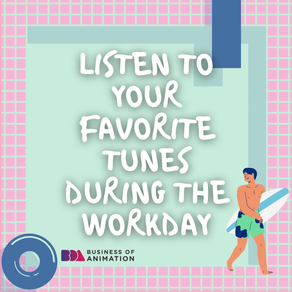 Listen to your favorite tunes during the workday