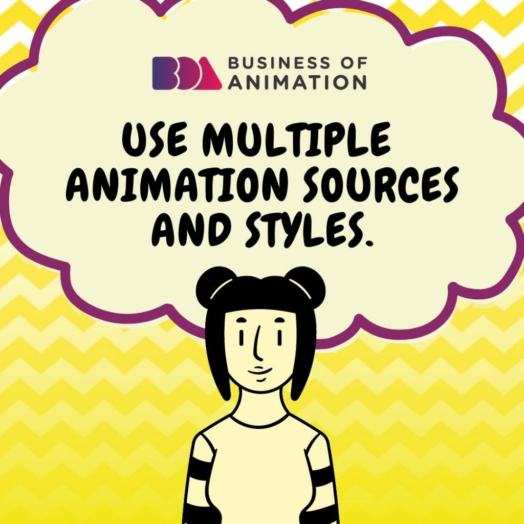 Use multiple animation sources and styles.