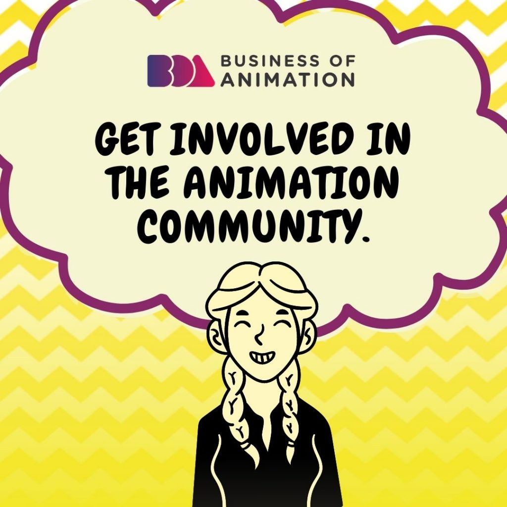 Get involved in the animation community