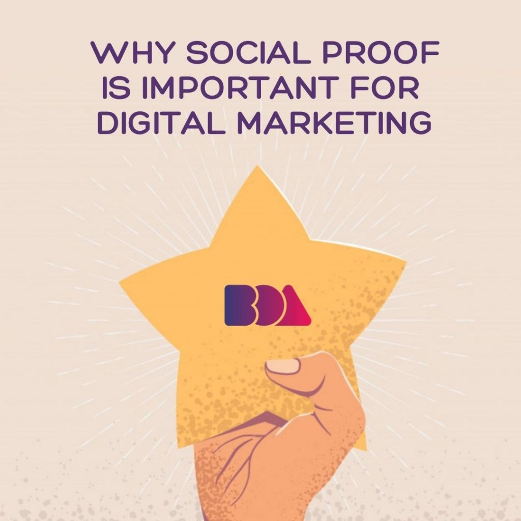 Why Social Proof is Important for Digital Marketing