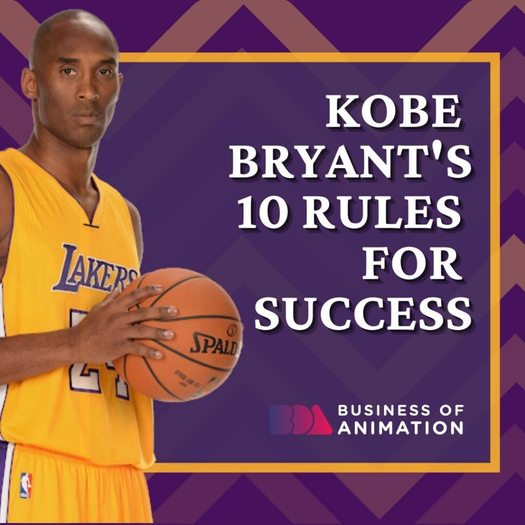 Kobe Bryant's 10 Rules for Success