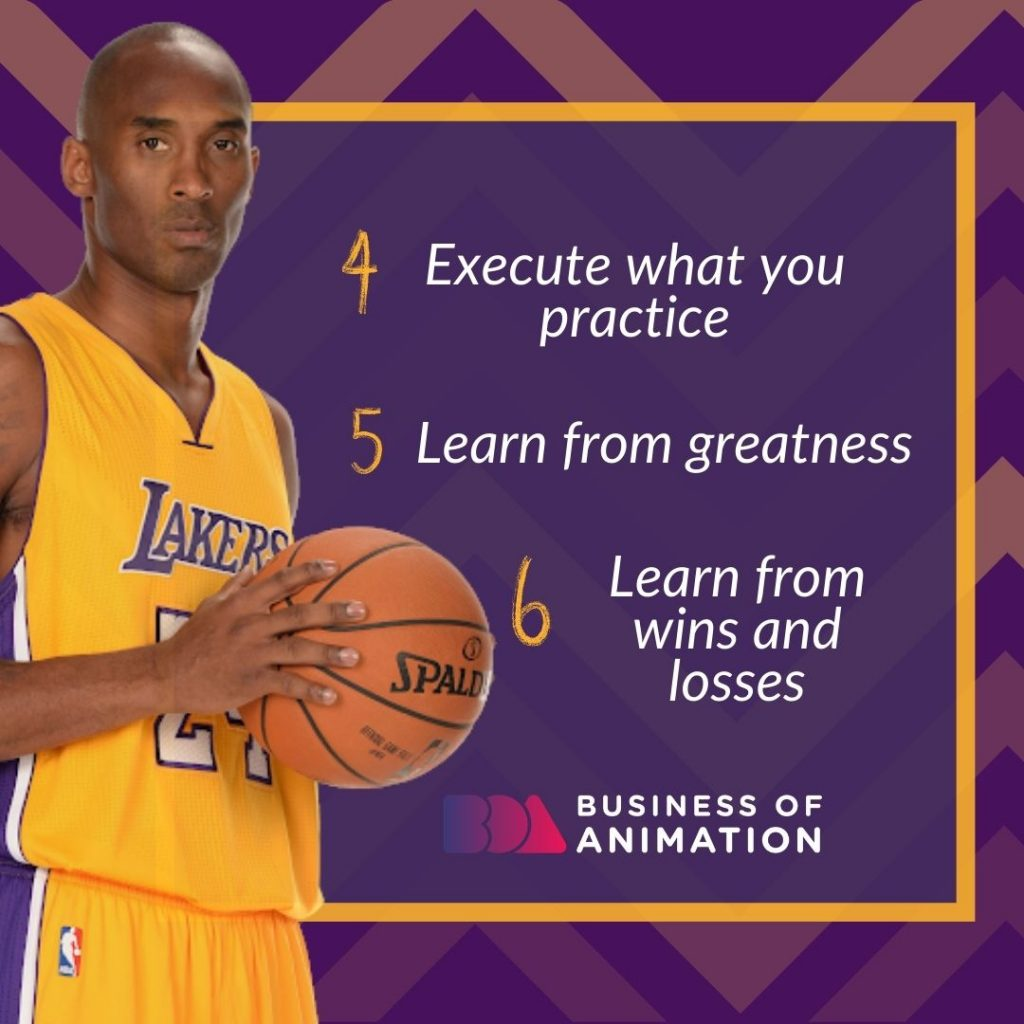 Execute what you practice, Learn From Greatness, Learn from wins and losses
