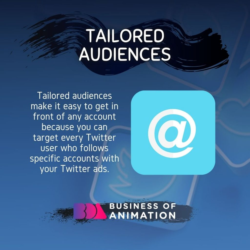 Tailored Audiences