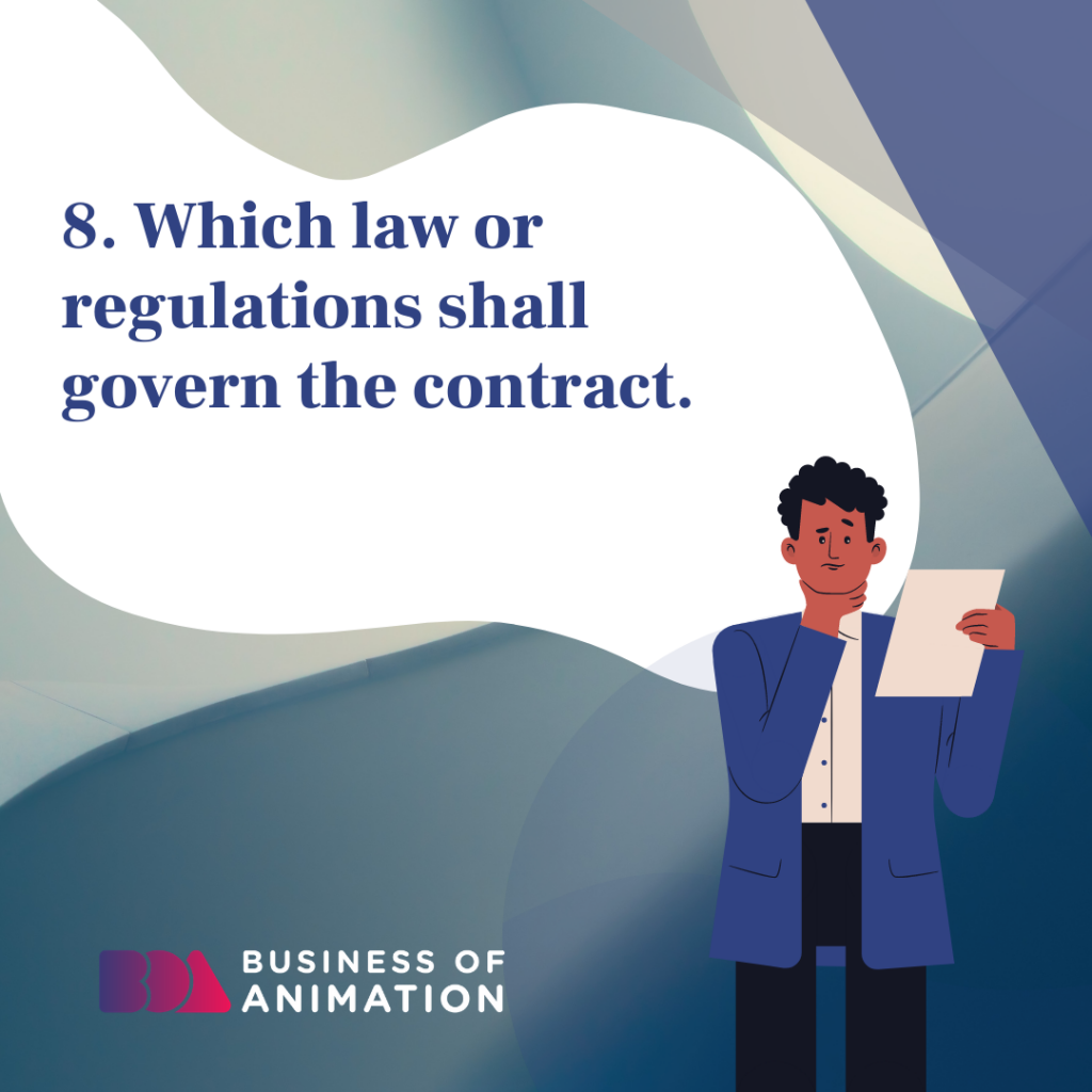 Which law or regulations shall govern the contract.