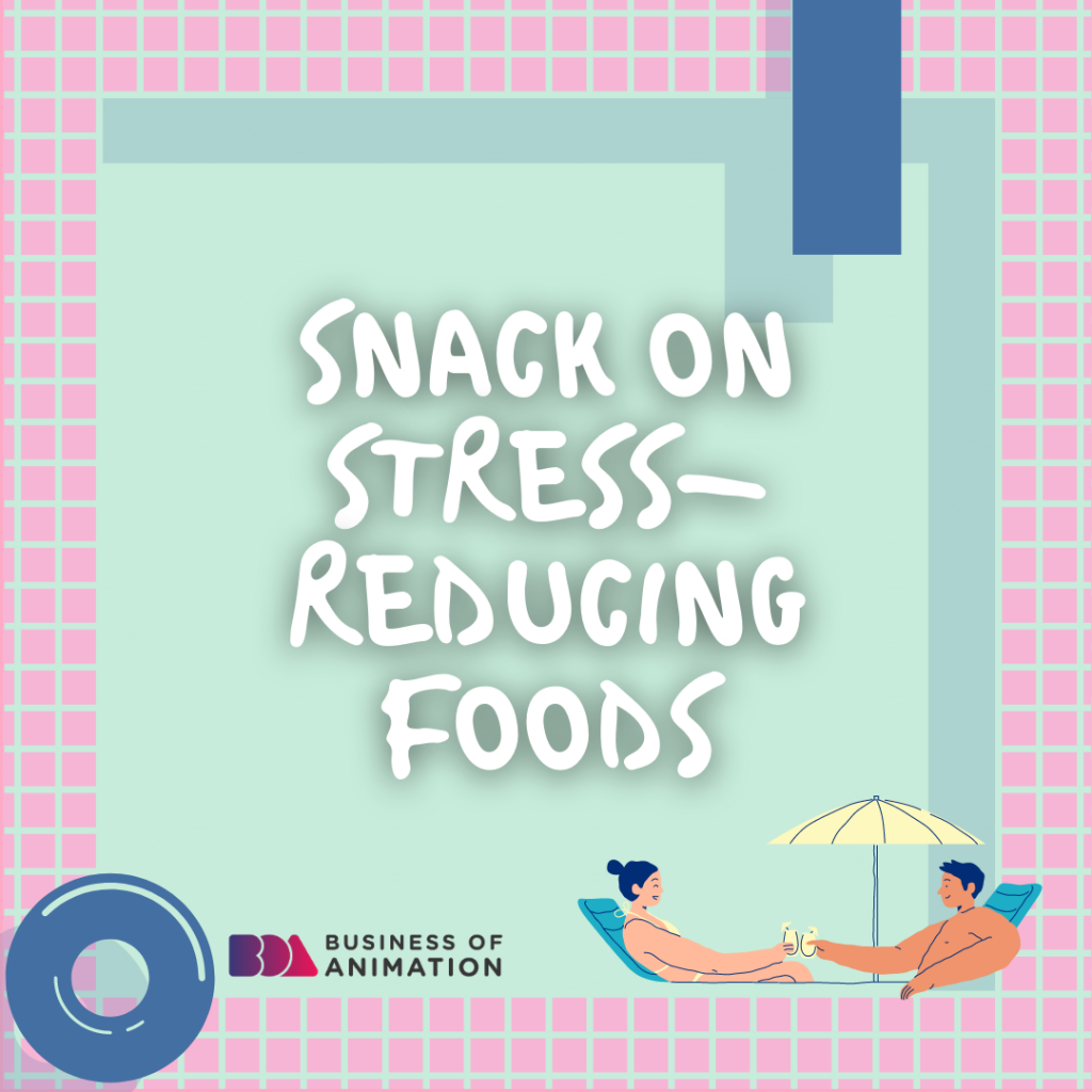 Snack on stress-reducing foods