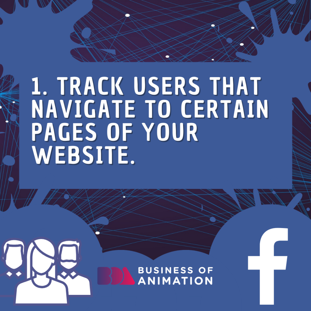 Track users that navigate to certain pages of your website.