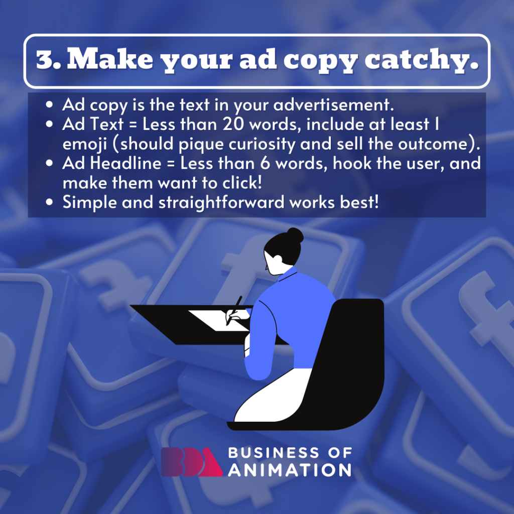 Make your ad copy catchy.