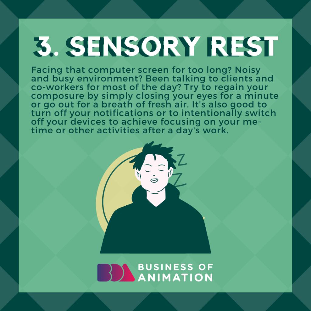 Sensory rest