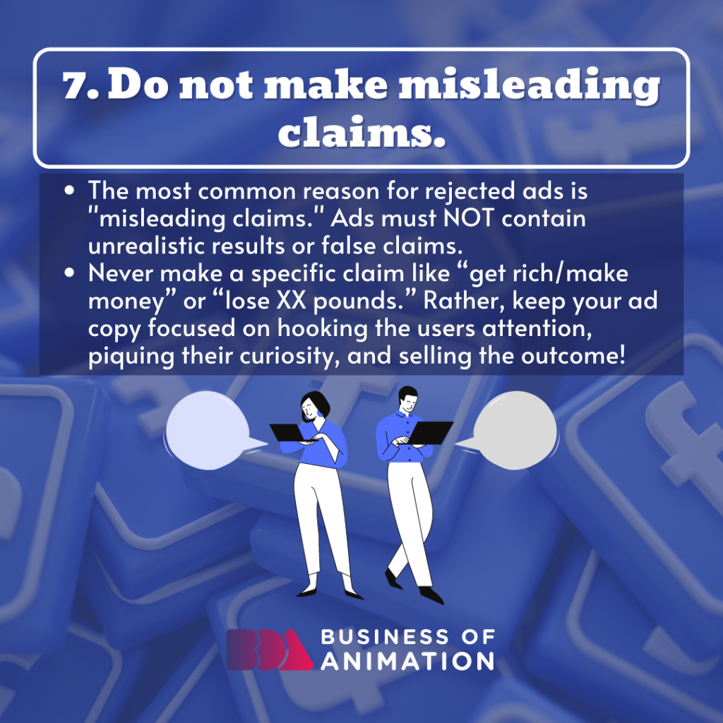 Do not make misleading claims.