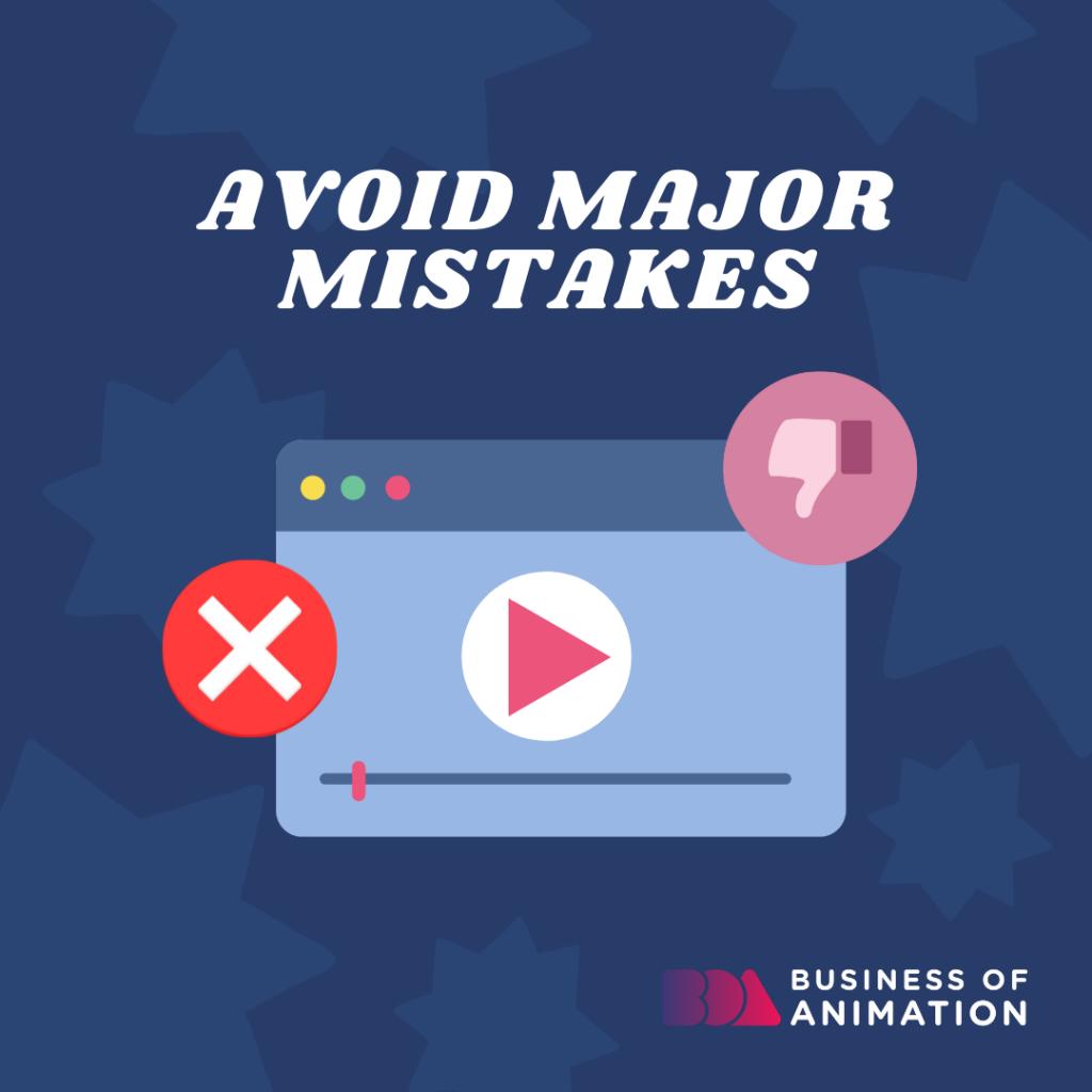 Avoid major mistakes