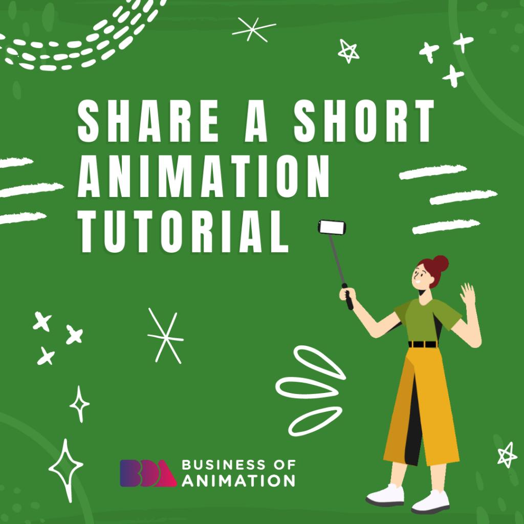 Share a short animation tutorial