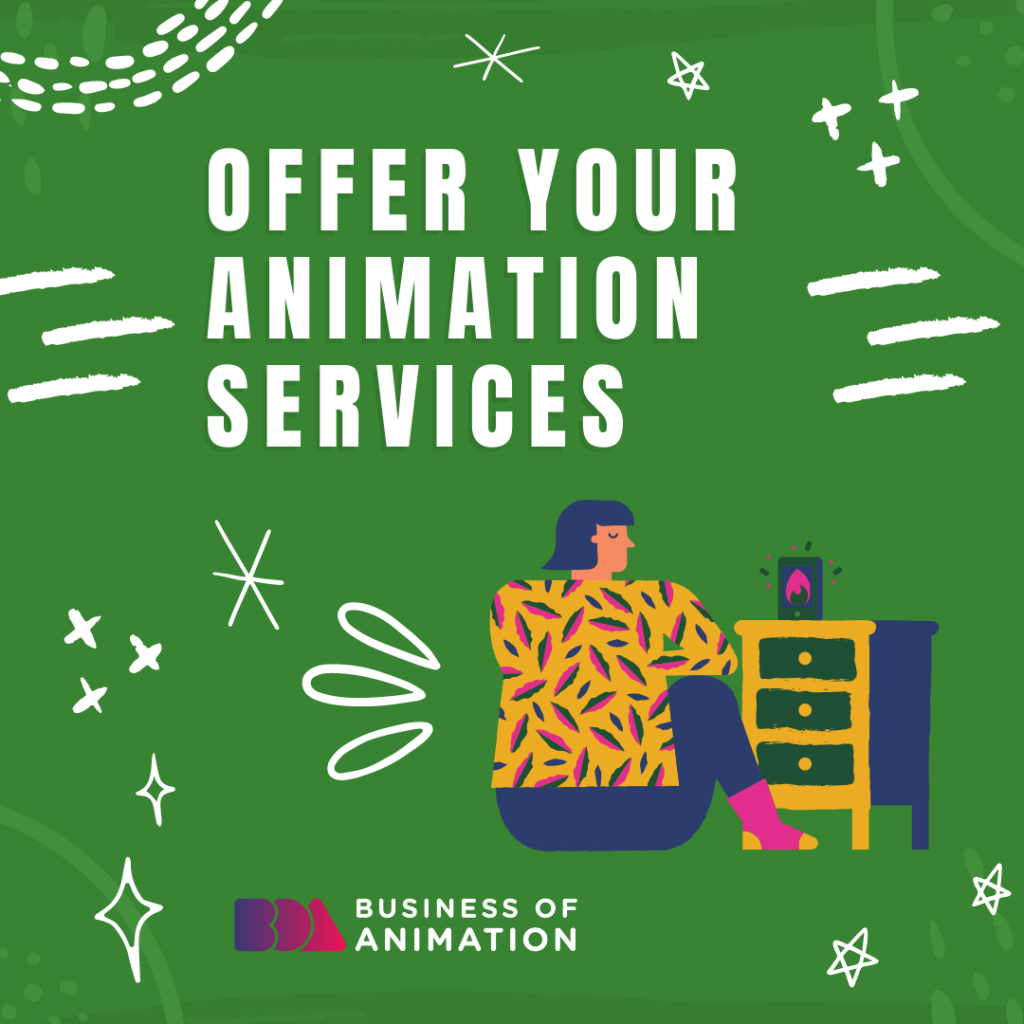 Offer your animation services