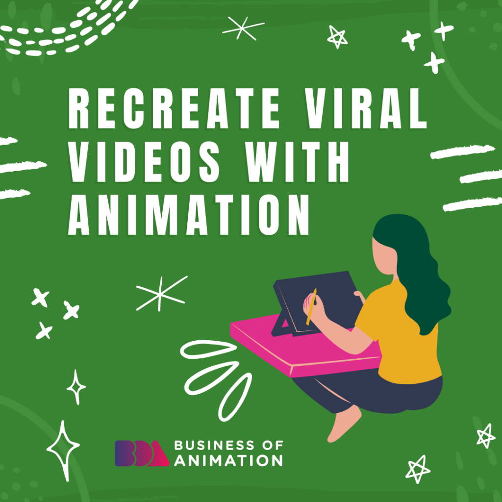 Recreate viral videos with animation