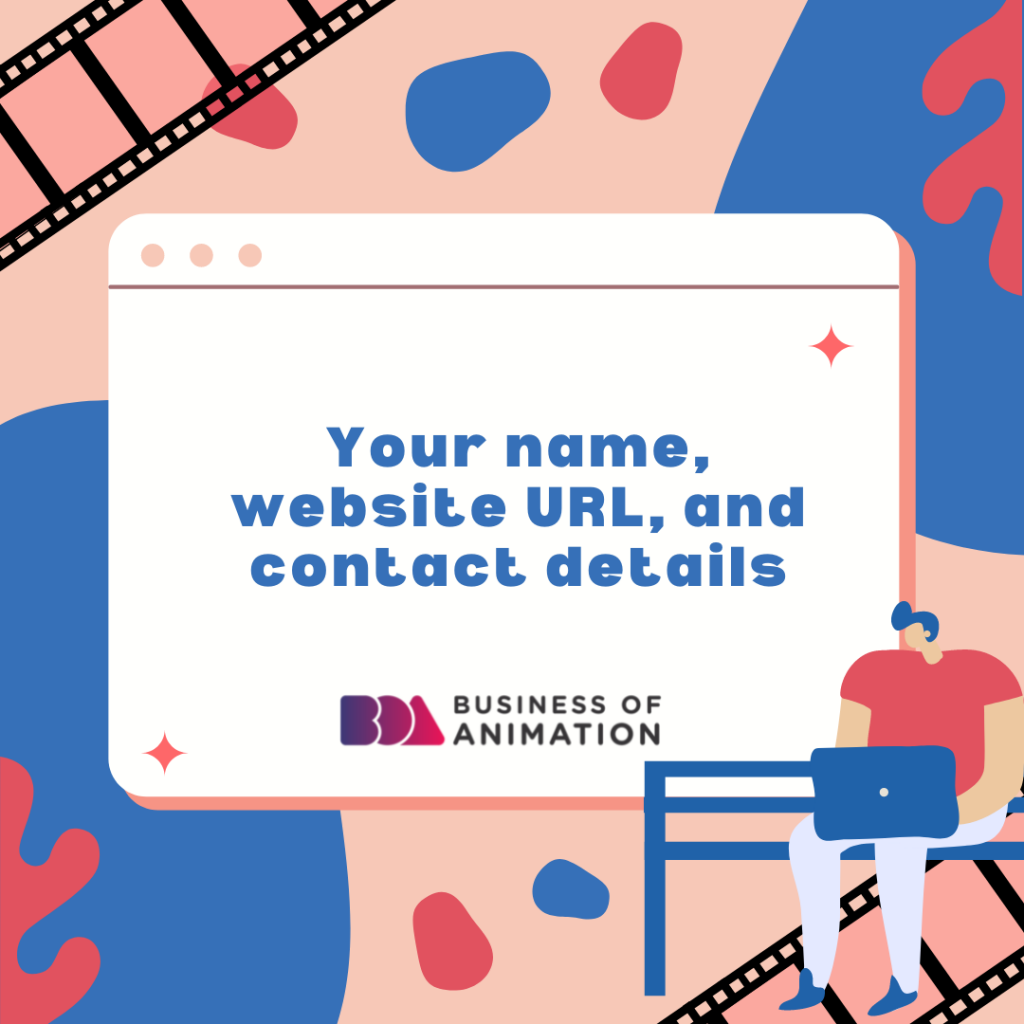 Your name, website URL, and contact details